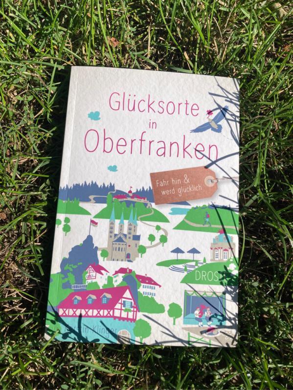 Glücksorte in Oberfranken aus dem Droste Verlag
